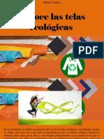Henry Camino - Conoce Las Telas Ecológicas