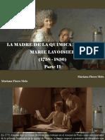 Mariana Flores Melo - La Madre de La Química Moderna, Marie Lavoisier (1758-1836); Parte II