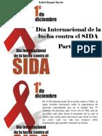 Isabel Rangel Barón - Día Internacional de La Lucha Contra El SIDA, Parte I