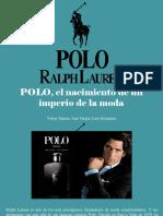 Víctor Zapata, Ana Vargas, Luis Irausquín - POLO, El Nacimiento de Un Imperio de LaModa