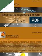 José Manuel Mustafá - Lecciones de Liderazgo en Minería, Parte II