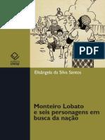 Monteiro Lobato e seis personagens em busca da nação.pdf