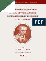 Ulrich L. Lehner - Kants Vorsehungskonzept Auf Dem Hintergrund Der Deutschen Schulphilosophie Und -Theologie (Brill's Studies in Intellectual History) (2007)