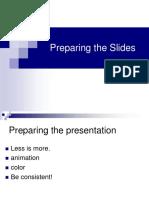 Slides Preparation