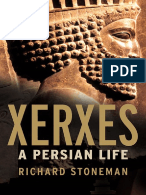 Xerxes_ a Persian Life | Achaemenid Empire | Book Of Esther