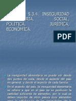 5.3.4 Inseguridad Alimentaria, Social, Política, Jurídica, Económica. (Presentacion)