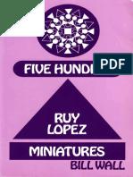 500 Ruy Lopez Miniatures Bill Wall