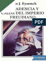 Decadencia y caida del imperio freudiano - Hans J Eysenck.pdf