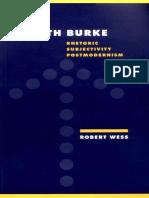 Wess, Robert. Kenneth Burke. Rhetoric, Subjectivity, Postmodernism