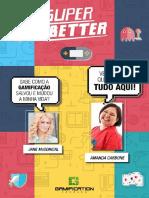Superbetter - O Jogo Que Te Ajuda a Viver Melhor - Comentado Por Amanda Carbone v2