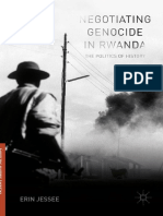 Negotiating Genocide in Rwanda the Politics of History (1)