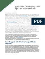 2 Cara Mengganti DNS Default Yang Lelet Menjadi Google DNS Atau OpenDNS Yang Cepat