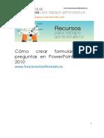 Como Crear Un Formulario Con Preguntas en Powerpoint 2010 y 2007.Original