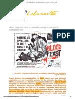 «No Es Sangre, Es Rojo». El Capitalismo Gore y El Cine Gore -- Jun Fujita Hirose