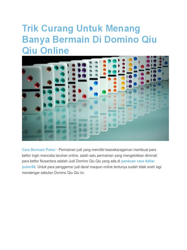 Trik Curang Untuk Menang Banya Bermain Di Domino Qiu Qiu Online