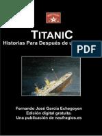 Garcia Echegoyen Fernando Jose - Titanic - Historias Para Despues De Un Naufragio.epub