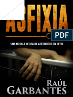 Asfixia - Raúl Garbantes(Goya y Castillo 3)