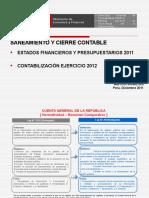 Estados Financieros y Presupuestarios 2011