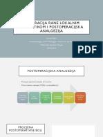 INFILTRACIJA RANE LOKALNIM ANESTETIKOM I POSTOPERACIJSKA ANALGEZIJA.pptx