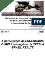 Planejamento e controle de obras de edifícios multipavimentos - A experiência da Cyrela -