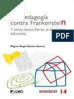 La pedagogía contra Frankenstein - Miguel Ángel Santos Guerra.pdf