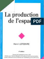 HLefebvre_La Production de l'Espaçe_RHess, Avant-propos à La 4éd. HLefebvre Et La Pensée de l'Espace. Préface [à La 3éd]. 4éd_2000 [1974]