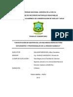 """""""CAPACITACIÓN EN GESTIÓN DE LOS RECURSOS HÍDRICOS PARA ESTUDIANTES Y PROFESIONALES DE LA REGIÓN HUÁNUCO"""""""