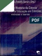 BORGES, Regina Maria Rabello. Filosofia e História da Ciência no contexto de Educação em Ciências