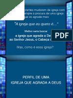 PP a Igreja Que Eu Quero Eber 05-08-18