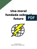 una-moral-fundada-sobre-el-futuro-movil.pdf