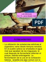 Las drogas. Ps.  Jaime Botello Valle