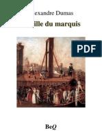 17721572 Alexandre Dumas La Fille Du Marquis I