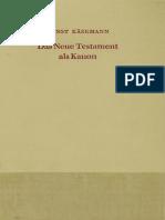 Ernst Käsemann (Hg.) - Das Neue Testament Als Kanon. Dokumentation Und Kritische Analyse Zur Gegenwärtigen Diskussion -Vandenhoeck & Ruprecht (1970)
