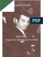 chirila-dumitru-teatru-fragmente-dintr-o-istorie-traita-in-teatru-2005.pdf