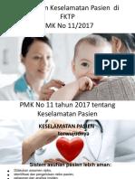 Penerapan PMK 11 2017 ttg keselamatan pasien fktp.pdf