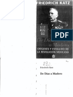 Friedrich Katz - De Díaz a Madero Orígenes de la Revolución Mexicana