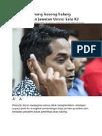 Hentikan omong kosong halang pertandingan jawatan Umno kata KJ.docx
