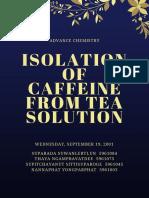 isolation of caffeine from tea  1