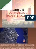 Azerbaijan's Transformation
