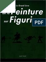 Le Grand Livre de La Peinture Sur Figurine - V1
