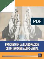 Processo en La Elaboracion de Un Informe Audio Visual