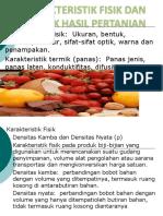 Karakteristik Fisik Dan Termik Hasil Pertanian