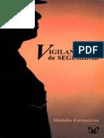 Vigilantes de Seguridad - Jorge Palacios Ruiz
