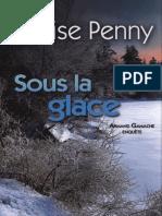 Louise Penny - Armand Gamache - Tome 2 - Sous La Glace