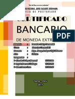 Trabajo Certificado Bancario Mon Extr y Mon Nac