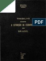 A Extincção da Escravatura do Brasil - RJ 1868