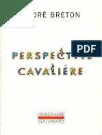 Breton, André - Perspective cavalière (2016, Gallimard)