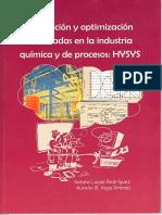 Simulación y Optimización Avanzadas en La Industria Química y de Procesos HYSYS [Susana L Rodríguez, Aurelio B Vega Granda]
