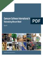 Rationalizing Mincom Model