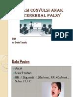 Observasi Convulsi Anak Dengan Cerebral Palsy